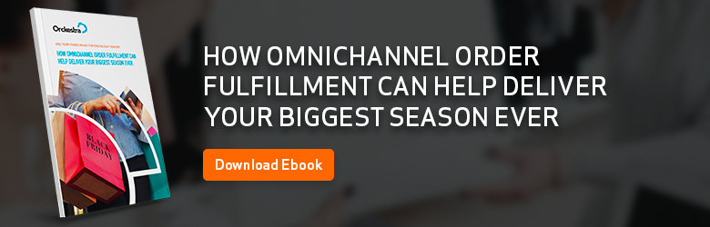 eBook - How Omnichannel Order Fulfillment Can Help Deliver Your Biggest Season Ever