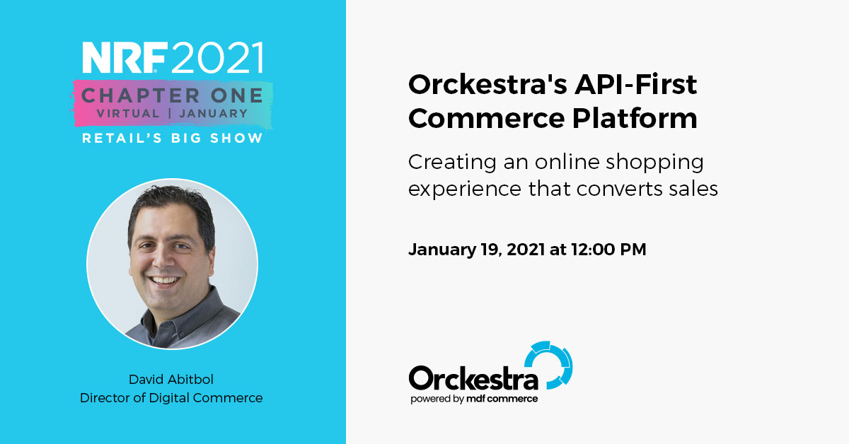 Orckestra's API-First Commerce Platform - Creating an online shopping experience that converts sales