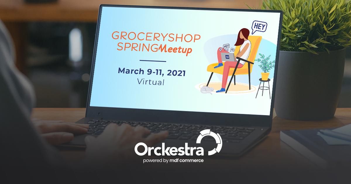 Groceryshop Spring Meetup