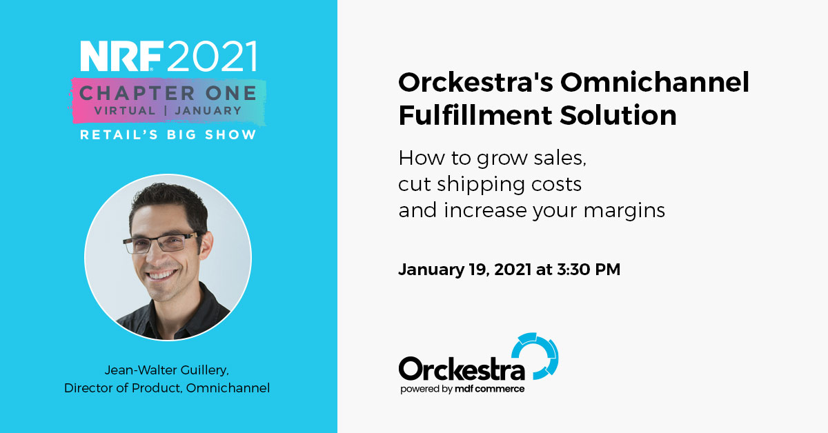 Orckestra's Omnichannel Fulfillment Solution - How to grow sales, cut shipping costs and increase your margins